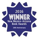 New Mexico - Arizona Book Award Winner