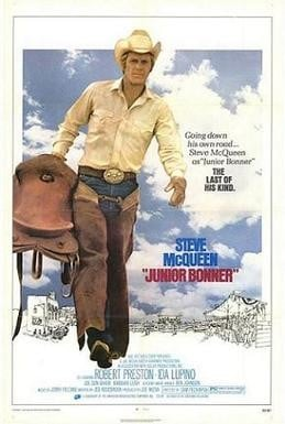 WESTERN NIGHT AT THE MOVIES:  JUNIOR BONNER (***1/2)