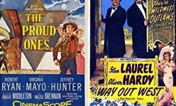 WESTERN NIGHT AT THE MOVIES: THE PROUD ONES (**) – WAY OUT WEST (***)