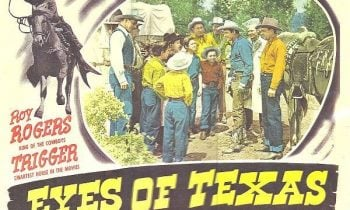 WESTERN NIGHT AT THE MOVIES – EYES OF TEXAS (**1/2)