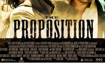 WESTERN NIGHT AT THE MOVIES: THE PROPOSITION (** 1/2)