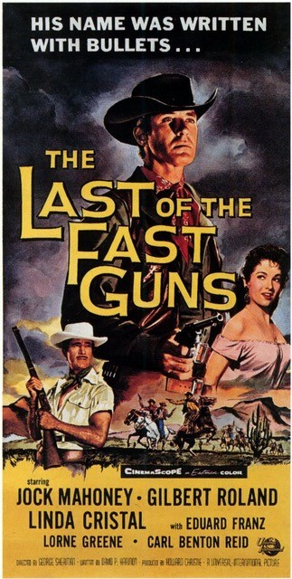 WESTERN NIGHT AT THE MOVIES: THE LAST OF THE FAST GUNS (**)