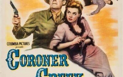 WESTERN NIGHT AT THE MOVIES: CORONER CREEK (** 1/2)